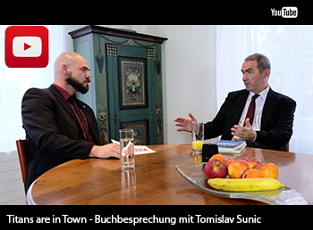 Titans are in Town - Buchbesprechung mit Tomislav Sunic