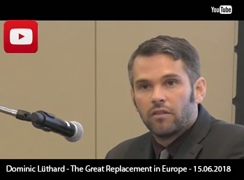 Dominic Lüthard - The Great Replacement in Europe - 15.06.2018